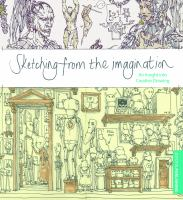 Sketching from the imagination : an insight into creative drawing.