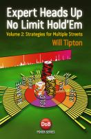 Expert heads up no limit hold'em. Volume 2, Strategies for multiple streets