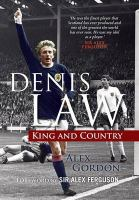 Denis Law : king and country