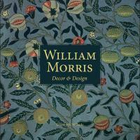 William Morris : decor & design