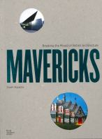 Mavericks : breaking the mould of British architecture