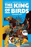 Gamayun Tales: [Volume 1], The King of Birds
