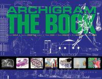 Archigram : the book /
