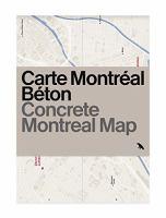 Carte Montréal béton = Concrete Montreal map /