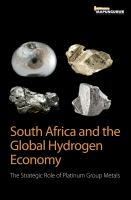 South Africa and the global hydrogen economy [electronic resource] : the strategic role of platinum group metals