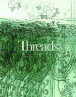 Threads : contemporary textiles and the social fabric