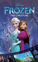 Cover of the book Frozen : the cinestory