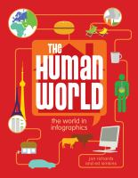 book cover for The Human World: The World In Infographics