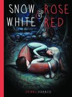 The Grimm Brothers' Snow White & Rose Red