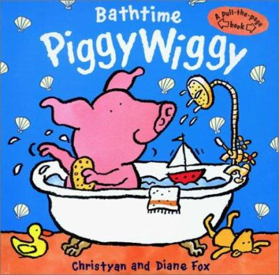 "Book Cover – Bathtime Piggywiggy"" title=""View this item in the library catalogue"
