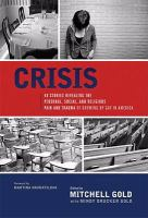 Crisis : 40 stories revealing the personal, social, and religious pain and trauma of growing up gay in America