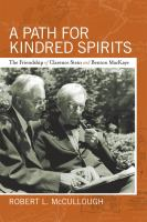 A path for kindred spirits : the friendship of Clarence Stein and Benton MacKaye