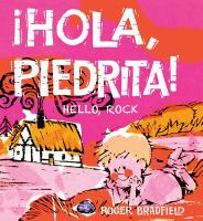 Hola, Piedrita!: Hello, Rock