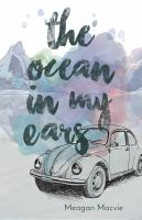 Ocean in my ears /