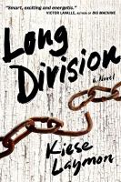 Long Division by Keise Laymon