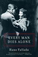 Every man dies alone.