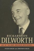 Richardson Dilworth : last of the bare-knuckled aristocrats