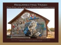 Resurrecting trash : Dan Phillips and the Phoenix Commotion