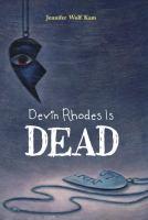 Devin Rhodes Is Dead