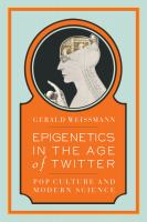 Epigenetics in the age of Twitter : pop culture and modern science