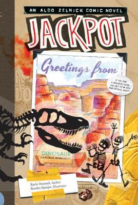 Book cover for Jackpot [electronic resource] : an Aldo Zelnick comic novel / written by Karla Oceanak &#59; illustrated by Kendra Spanjer &#59; book design by Launie Parry