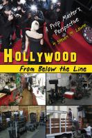 Hollywood from below the line : a prop master's perspective