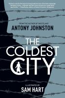 Cover of the book The coldest city : a graphic novel