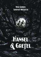 Hansel & Gretel : a Toon graphic