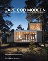 Cape Cod modern : midcentury architecture and community on the Outer Cape