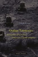 Outlaw territories : environments of insecurity/architectures of counterinsurgency