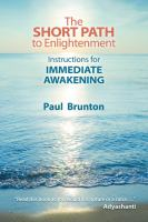 The short path to enlightenment : instructions for immediate awakening