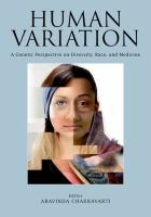 Human variation : a genetic perspective on diversity, race, and medicine