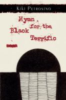 Hymn for the black terrific : poems