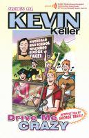 Kevin Keller : drive me crazy