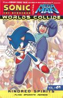 Sonic the hedgehog, Mega Man. World's collide. Volume one, Kindred spirits