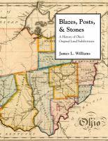 Blazes, posts, & stones : a history of Ohio's original land subdivisions