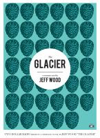The Glacier: A Cinematic Novel