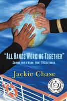"""""""All hands working together"""" : cruise for a week : meet 79 cultures"""