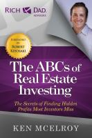 The ABCs of real estate investing : the secrets of finding hidden profits most investors miss