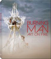 Burning Man : art on fire