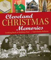 Cleveland christmas memories : looking back at holidays past