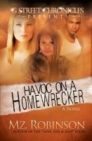 Havoc on A Homewrecker