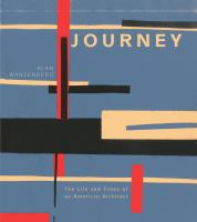 Journey : the life and times of an American architect