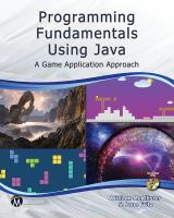 Programming fundamentals using JAVA  : a game application approach