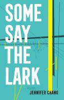 Some Say the Lark: Poems