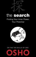 The search : finding your inner power, your potential : on The ten bulls of zen