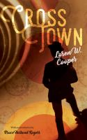 Crosstown: A Novel