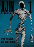 Ajin. Demi-human. [Volume 1]