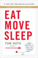 Eat Move SleepHow Small Choices Lead to Big Changes (downloadable ebook)