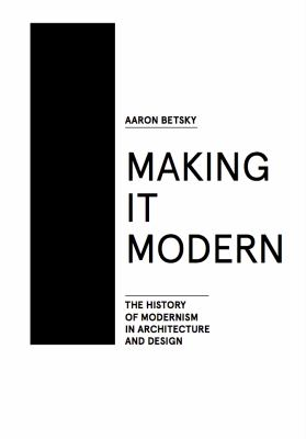 the history of Modernism in architecture and design